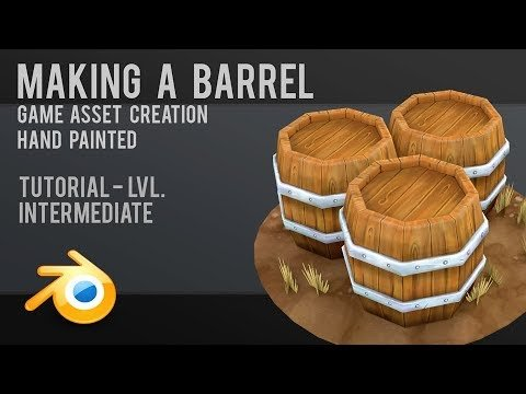 Modelling and Handpainting Stylized Barrels in Blender